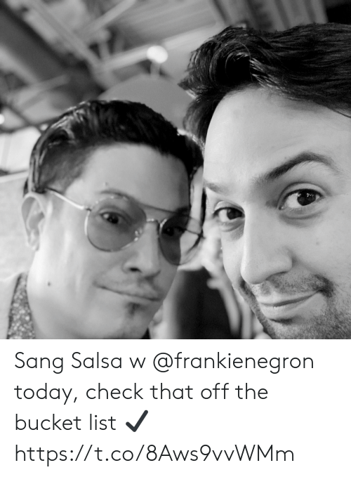 salsa: Sang Salsa w @frankienegron today, check that off the bucket list ✔️ https://t.co/8Aws9vvWMm