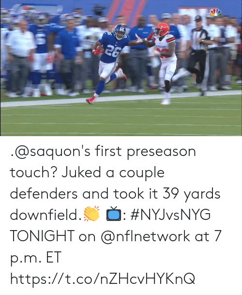 Defenders: .@saquon's first preseason touch?   Juked a couple defenders and took it 39 yards downfield.👏   📺: #NYJvsNYG TONIGHT on @nflnetwork at 7 p.m. ET https://t.co/nZHcvHYKnQ