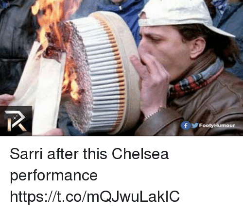 Chelsea, Soccer, and This: Sarri after this Chelsea performance https://t.co/mQJwuLakIC