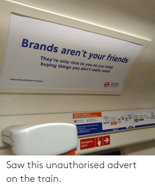 the train: Saw this unauthorised advert on the train.