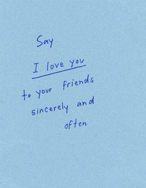 I Love Yov: Say  I love yov  to your friends  an d  Sin Cerely  often