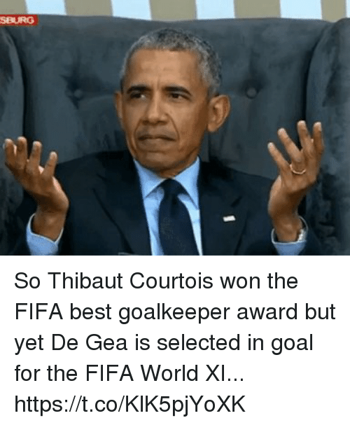 courtois: SBURG So Thibaut Courtois won the FIFA best goalkeeper award but yet De Gea is selected in goal for the FIFA World XI... https://t.co/KlK5pjYoXK