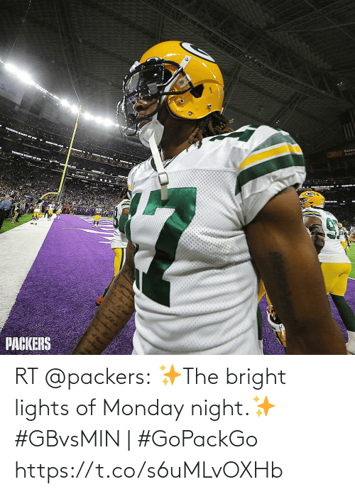 Appl: Scien  Appl  TICKETSSTART AT 1  e CANB  fa.Man is  PACKERS RT @packers: ✨The bright lights of Monday night.✨   #GBvsMIN | #GoPackGo https://t.co/s6uMLvOXHb
