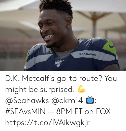8Pm: SEAHAWIS  NFL D.K. Metcalf's go-to route?  You might be surprised. 💪 @Seahawks @dkm14  📺: #SEAvsMIN — 8PM ET on FOX https://t.co/IVAikwgkjr