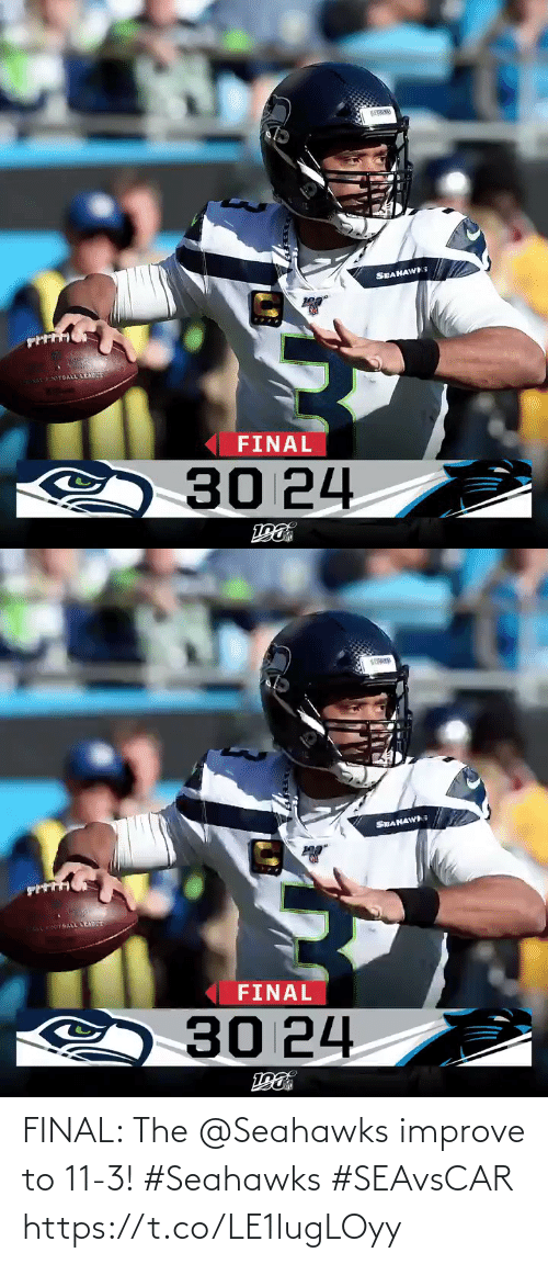 Seahawks: SEAHAWS  RONAL FOOTBALL LEADUE  FINAL  30 24   SEANAWI  2rAL LEADUT  FINAL  30 24 FINAL: The @Seahawks improve to 11-3! #Seahawks #SEAvsCAR https://t.co/LE1lugLOyy