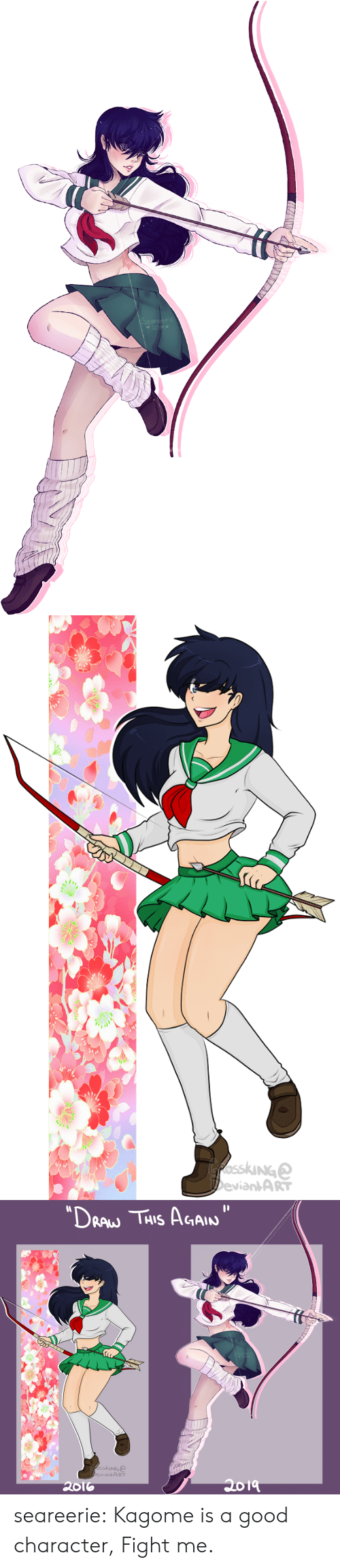 "Target, Tumblr, and Blog: Seareecie  2019   GfosskiNGe  DeviantART   ""DRAW THIS AGAIN  Seareecie  2019  fosskinG  DeviantART  2019  2016 seareerie:  Kagome is a good character, Fight me."