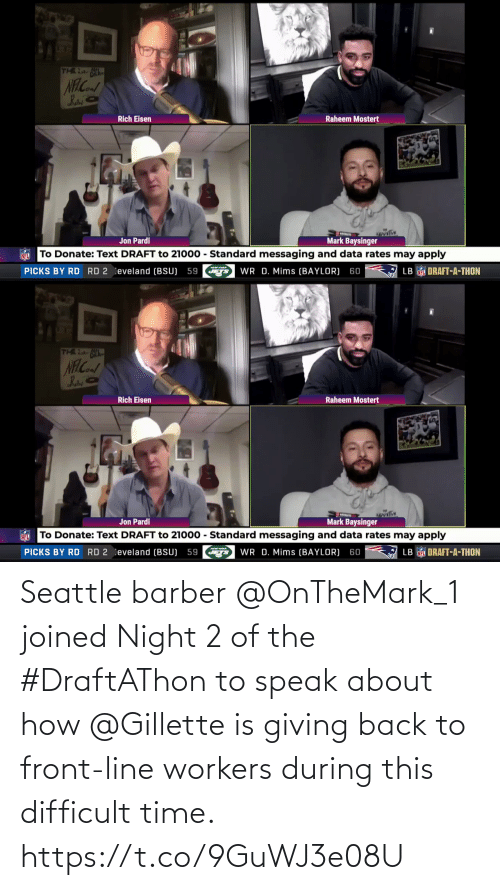 Workers: Seattle barber @OnTheMark_1 joined Night 2 of the #DraftAThon to speak about how @Gillette is giving back to front-line workers during this difficult time. https://t.co/9GuWJ3e08U