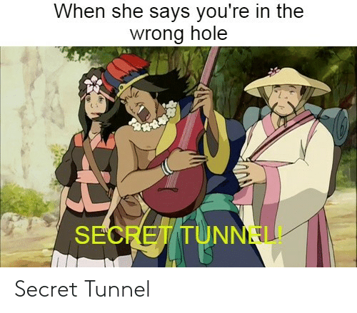 secret: Secret Tunnel