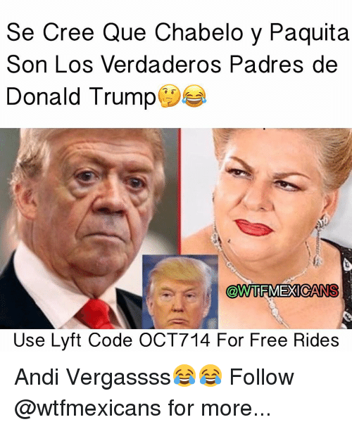 Chabelo: See Cree Que Chabelo y Paquita  Son Los Verdaderos Padres de  Donald Trump  @WTRMEXICANS  Use Lyft Code OCT714 For Free Rides Andi Vergassss😂😂 Follow @wtfmexicans for more...