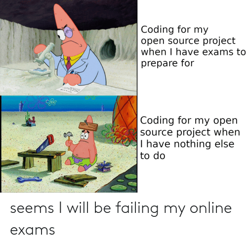 online: seems I will be failing my online exams