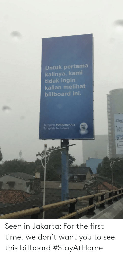 Billboard: Seen in Jakarta: For the first time, we don't want you to see this billboard #StayAtHome