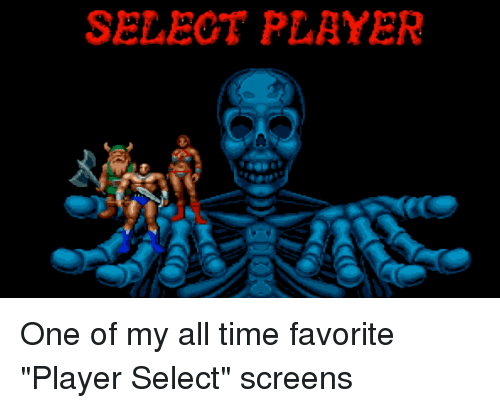 "Screens: SELEOT PLAYER One of my all time favorite ""Player Select"" screens"