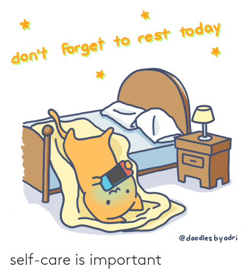 Important: self-care is important