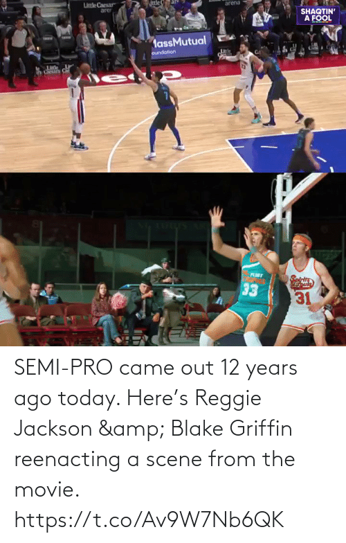 Blake Griffin: SEMI-PRO came out 12 years ago today.   Here's Reggie Jackson & Blake Griffin reenacting a scene from the movie.   https://t.co/Av9W7Nb6QK