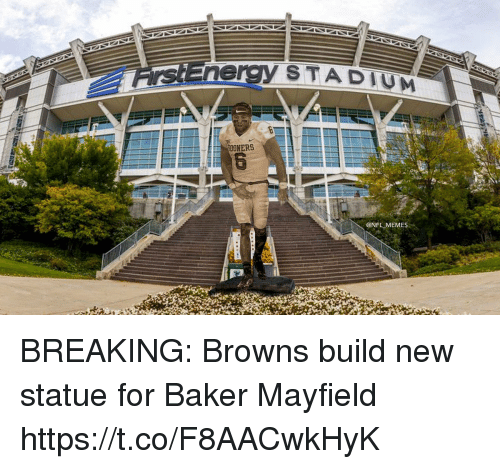Football, Memes, and Nfl: sEnergy S TADIU  SOONERS  @NFL MEMES BREAKING: Browns build new statue for Baker Mayfield https://t.co/F8AACwkHyK
