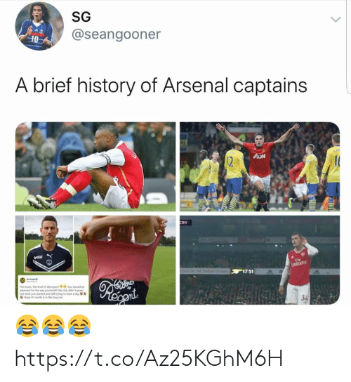 Arsenal, Run, and Soccer: SG  @seangooner  10  A brief history of Arsenal captains  AON  12  CRY  Fly  Emirare  othe Ind Ocean 17 51  This furts The level of disrespect You should be  ashamed for the way you've left the dub after 9 years  Got what you wanted and still trying to huve a dig  Hope it's worth it in the long run 😂😂😂 https://t.co/Az25KGhM6H