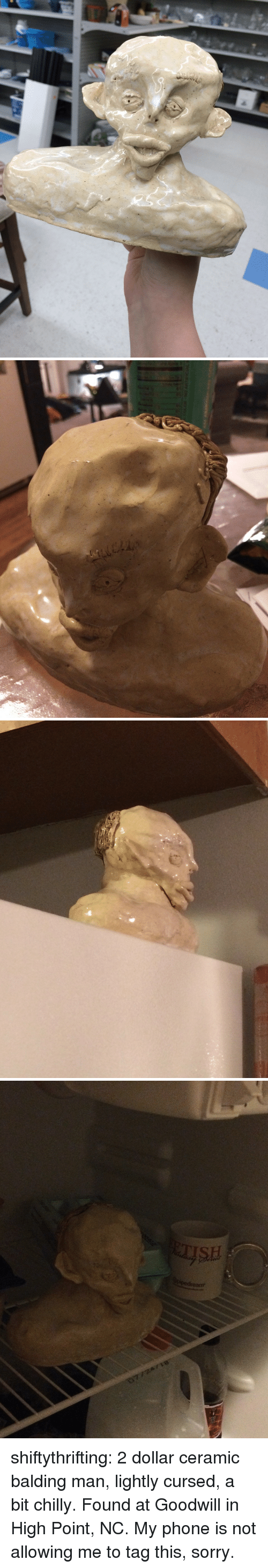 goodwill: SH shiftythrifting:  2 dollar ceramic balding man, lightly cursed, a bit chilly. Found at Goodwill in High Point, NC. My phone is not allowing me to tag this, sorry.