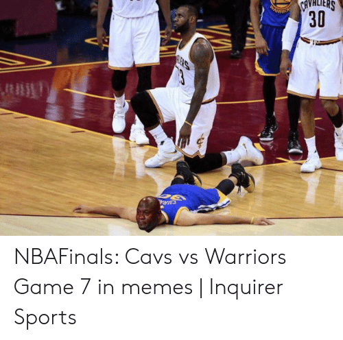 Vs Warriors: SHaHAHS  AD  UERS  30 NBAFinals: Cavs vs Warriors Game 7 in memes   Inquirer Sports
