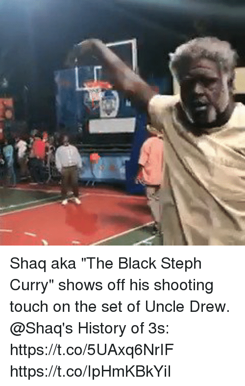 "esmemes.com: Shaq aka ""The Black Steph Curry"" shows off his shooting touch on the set of Uncle Drew.   @Shaq's History of 3s: https://t.co/5UAxq6NrIF https://t.co/IpHmKBkYiI"