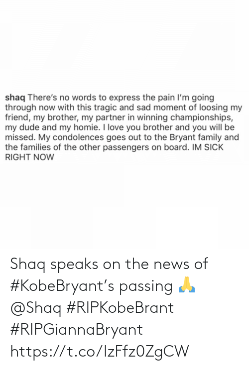 Shaq: Shaq speaks on the news of #KobeBryant's passing 🙏 @Shaq #RIPKobeBrant #RIPGiannaBryant https://t.co/lzFfz0ZgCW