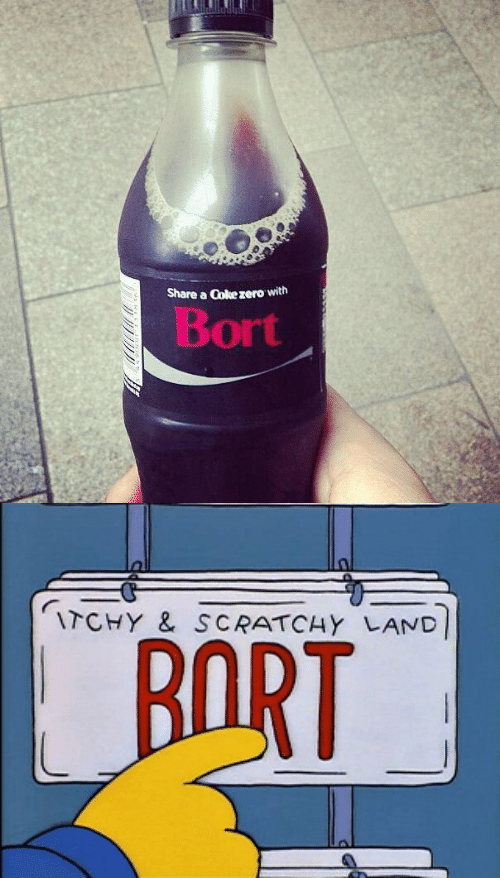 share a coke: Share a Coke zero with  Bort   ITCHY & SCRATCHY LAND  BORT