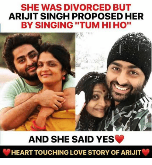 """Love, Memes, and Singing: SHE WAS DIVORCED BUT  ARIJIT SINGH PROPOSED HER  BY SINGING """"TUM HI HO""""  AND SHE SAID YES  HEART TOUCHING LOVE STORY OF ARIJIT"""