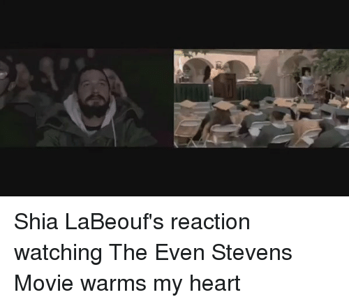 even stevens: Shia LaBeouf's reaction watching The Even Stevens Movie warms my heart