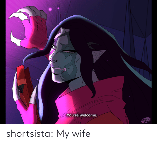my wife: shortsista:  My wife