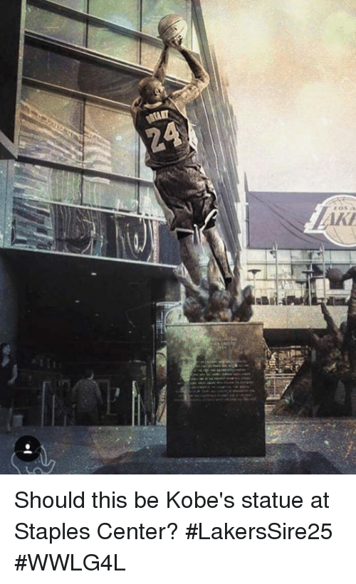 Staples Center: Should this be Kobe's statue  at Staples Center?  #LakersSire25 #WWLG4L