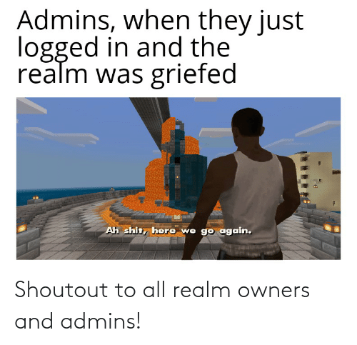 Owners: Shoutout to all realm owners and admins!