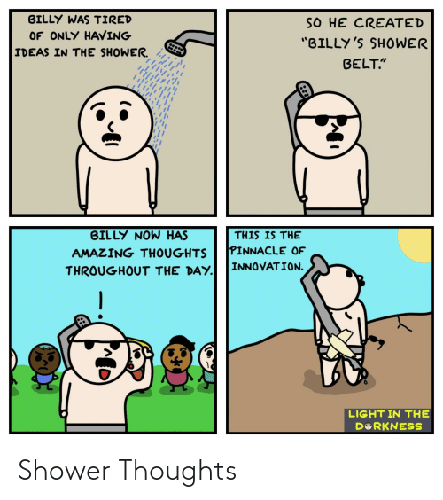 Shower thoughts: Shower Thoughts