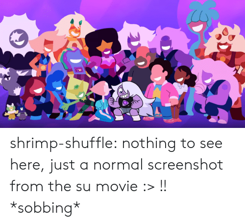 Tumblr, Blog, and Movie: shrimp-shuffle:  nothing to see here, just a normal screenshot from the su movie :> !!  *sobbing*