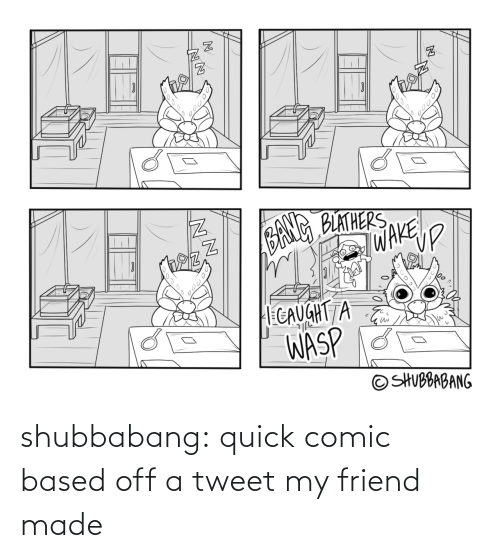 tweet: shubbabang:  quick comic based off a tweet my friend made