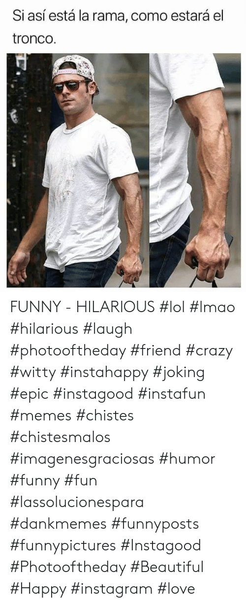 Beautiful, Crazy, and Funny: Si así está la rama, como estará el  tronco FUNNY - HILARIOUS  #lol #lmao #hilarious #laugh #photooftheday #friend #crazy #witty #instahappy  #joking #epic #instagood #instafun #memes #chistes #chistesmalos #imagenesgraciosas #humor #funny  #fun #lassolucionespara #dankmemes   #funnyposts #funnypictures #Instagood #Photooftheday #Beautiful #Happy #instagram #love