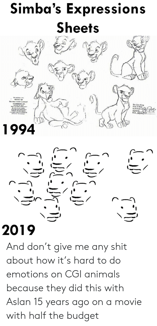 Animals, Gif, and Shit: Simba's Expressions  Sheets   The Lion King  Pult Model  Approva  1994   2019 And don't give me any shit about how it's hard to do emotions on CGI animals because they did this with Aslan 15 years ago on a movie with half the budget