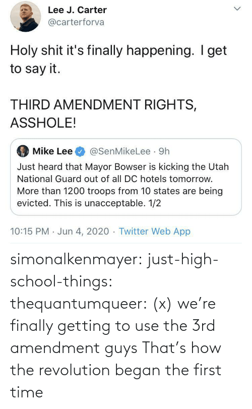 School: simonalkenmayer:  just-high-school-things:  thequantumqueer:   (x)    we're finally getting to use the 3rd amendment guys   That's how the revolution began the first time