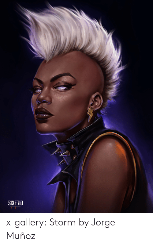Target, Tumblr, and Blog: SIXFRID x-gallery: Storm by Jorge Muñoz