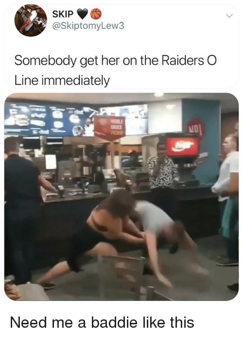 Funny, Raiders, and Her: SKIP  @SkiptomyLew3  Somebody get her on the Raiders O  Line immediately Need me a baddie like this