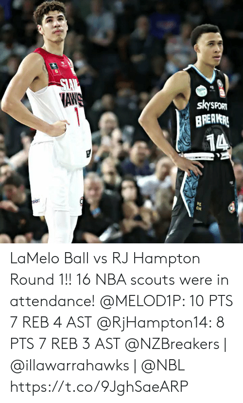 aws: SLAV  AWS  1  skysPORT  BREAVERE  14  ON  w LaMelo Ball vs RJ Hampton Round 1!! 16 NBA scouts were in attendance!  @MELOD1P: 10 PTS 7 REB 4 AST @RjHampton14: 8 PTS 7 REB 3 AST   @NZBreakers | @illawarrahawks | @NBL https://t.co/9JghSaeARP