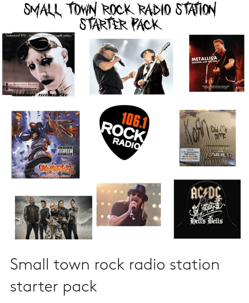 "Beautiful, Metallica, and Radio: SMALL TOWN ROCK RADIO STATION  STARTER PACK  ""enhanced CD - ineludes liro Pulllenglh videos  METALLICA  NOTHING ELSE MATTERS  TOM KINGNTERVIEWS EDITED BY MICHAEL SMITH  SPECIAL EDITION FOUR DVD AND BOOK  THE BEAUTIFUL PEOPLE  marilyn mas  uovumu  106.1  ROCK  HMR  RADIO  MUSICFU THE T PICTURE  NLACHRHY  TOMB  Featured  In The Upcoming Movie  TOMB RAIDER 2  And The New KORN  Albom lnstore October  RAIDER  ADVISORY  EXPLICIT CONTENT  significant other  AC DC  hells Bells Small town rock radio station starter pack"