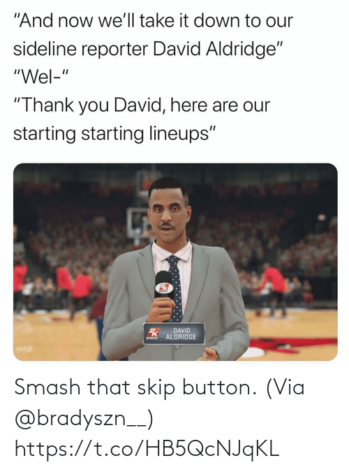 Skip: Smash that skip button.  (Via @bradyszn__) https://t.co/HB5QcNJqKL