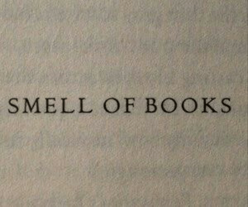 Smell: SMELL OF BOOKS