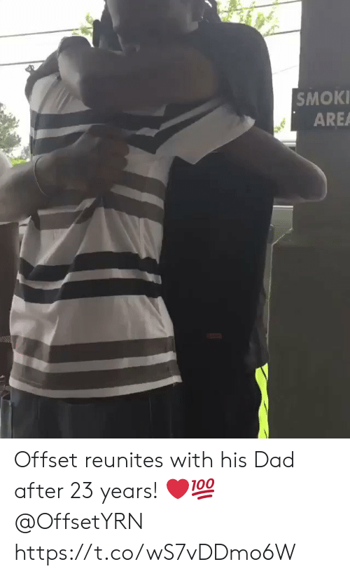 Dad, Offset, and  Years: SMOKI  AREA Offset reunites with his Dad after 23 years! ❤️💯 @OffsetYRN https://t.co/wS7vDDmo6W