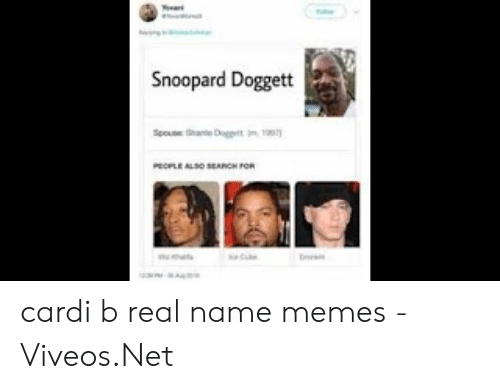 Viveos: Snoopard Doggett  Spoue hante Dogt  PEOPLE ALO SEARCH FOR cardi b real name memes - 免费在线视频最佳电影电视节目 - Viveos.Net