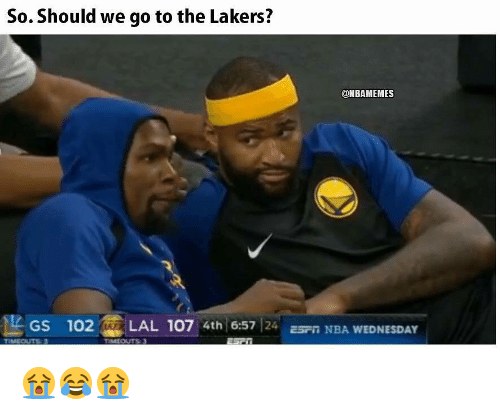 Los Angeles Lakers, Nba, and Wednesday: So. Should we go to the Lakers?  @NBAMEMES  GS 102LAL 107 4th 6:57 24 Pn NBA WEDNESDAY 😭😂😭