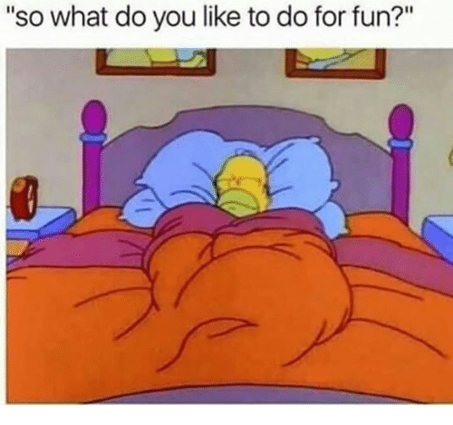 what do you like to do for fun