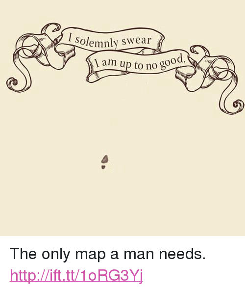 """Http, Map, and Man: Solemnly swear  1 am up to nog <p>The only map a man needs. <a href=""""http://ift.tt/1oRG3Yj"""">http://ift.tt/1oRG3Yj</a></p>"""