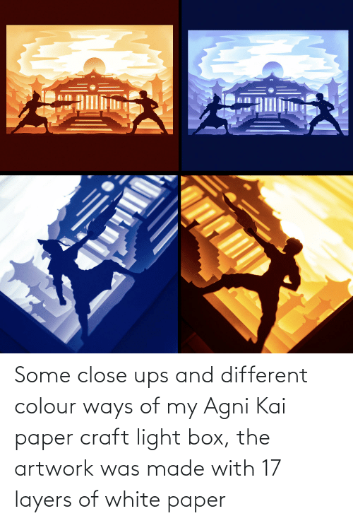 Colour: Some close ups and different colour ways of my Agni Kai paper craft light box, the artwork was made with 17 layers of white paper