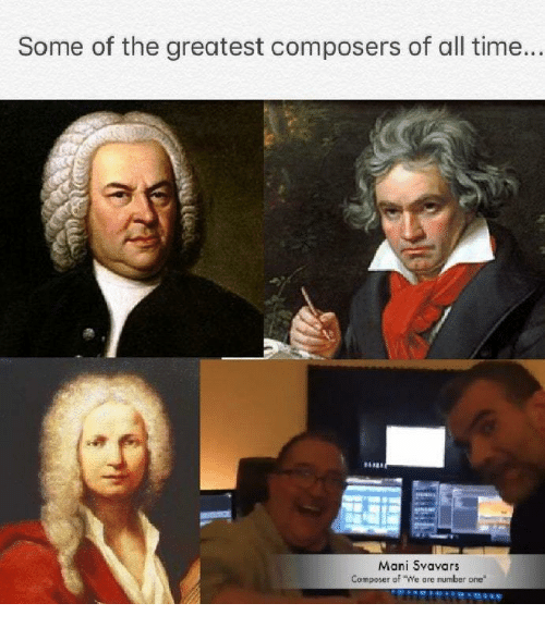 """mani: Some of the greatest composers of all time...  Mani Svavars  Composer of """"We are mumber one"""""""