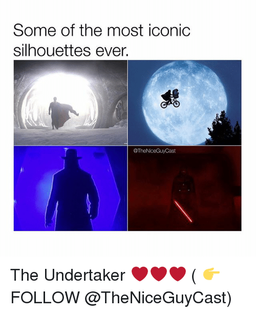The Undertaker: Some of the most iconic  silhouettes ever.  @The NiceGuyCast The Undertaker ❤️❤️❤️ ( 👉 FOLLOW @TheNiceGuyCast)